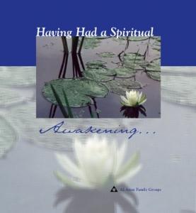 Having Had a Spiritual Awakening