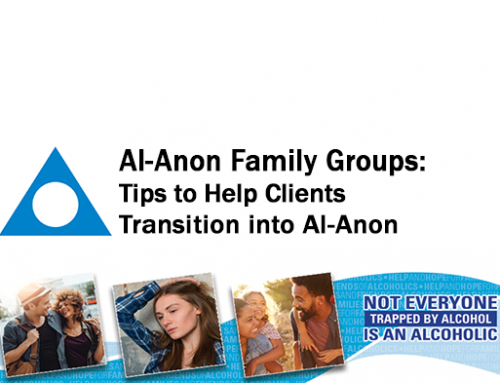 Tips to pass on to clients attending Al-Anon as newcomers